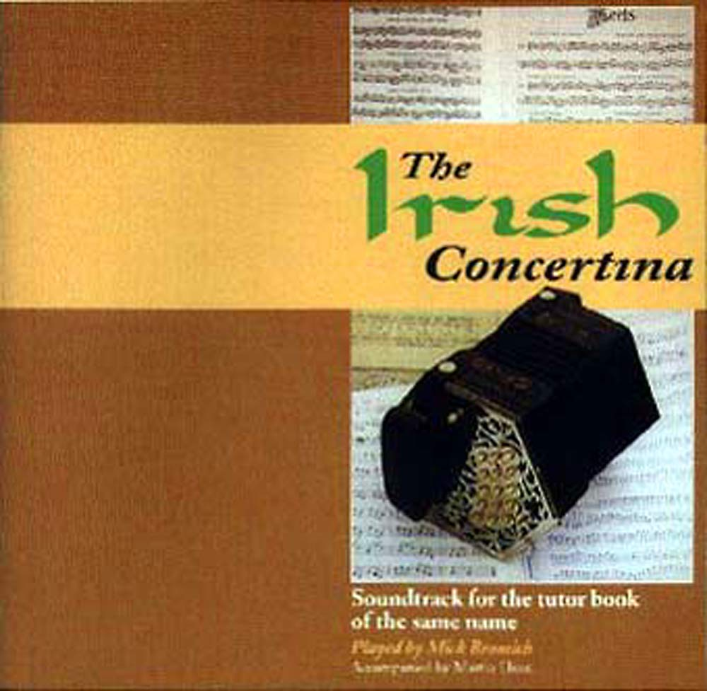 The Irish Concertina CD Companion CD for the book by Mick Bramwich